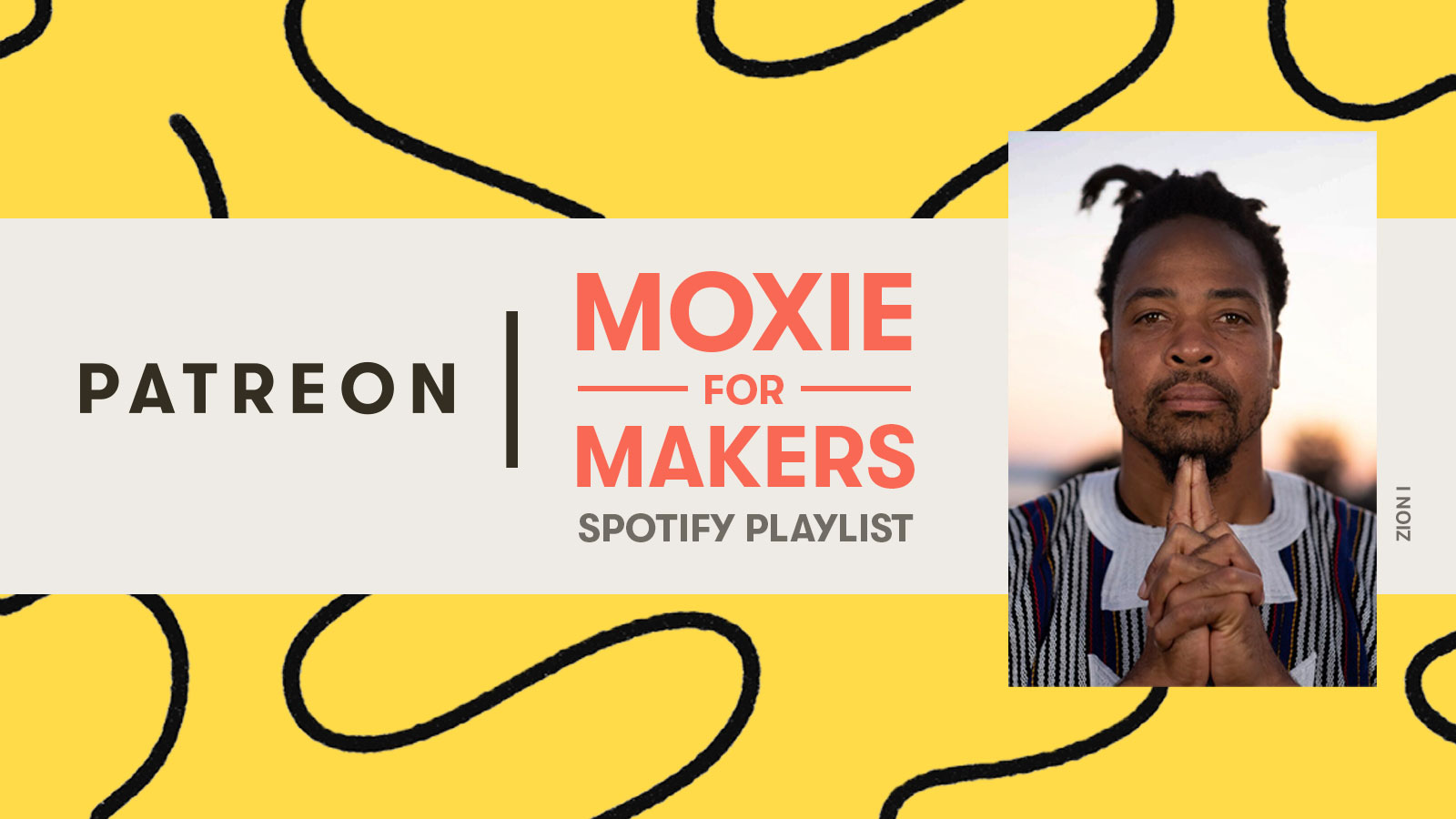 Introducing Moxie for Makers, Patreon's First Spotify Playlist
