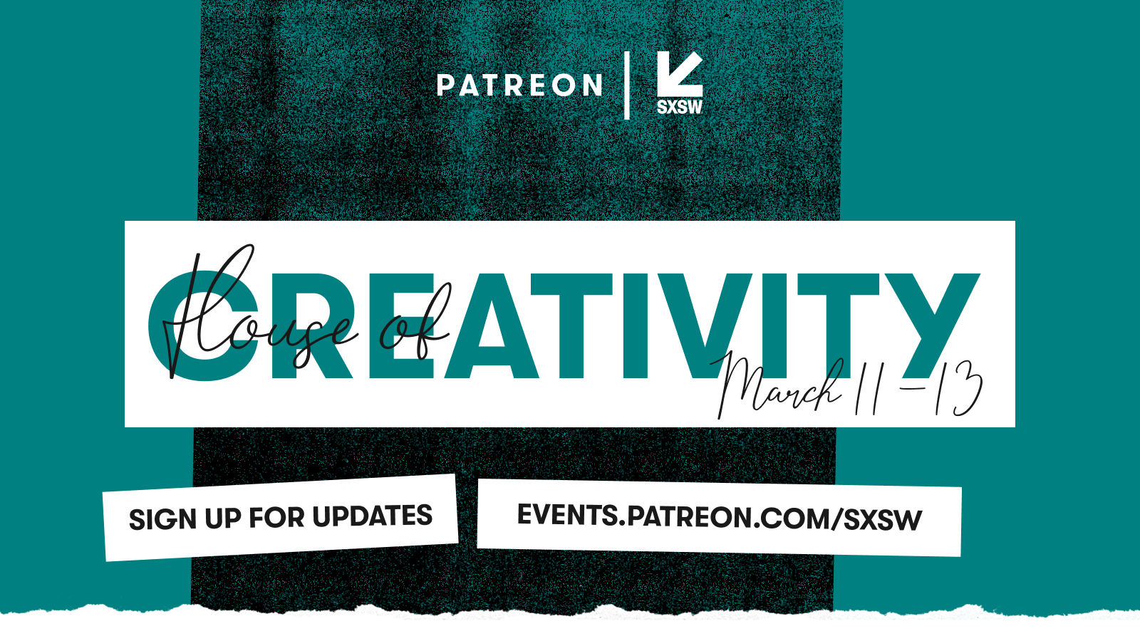 Patreon is going to SXSW 2019: Join us at the House of Creativity March 11-13