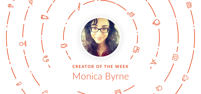 Creator of the Week with Monica Byrne
