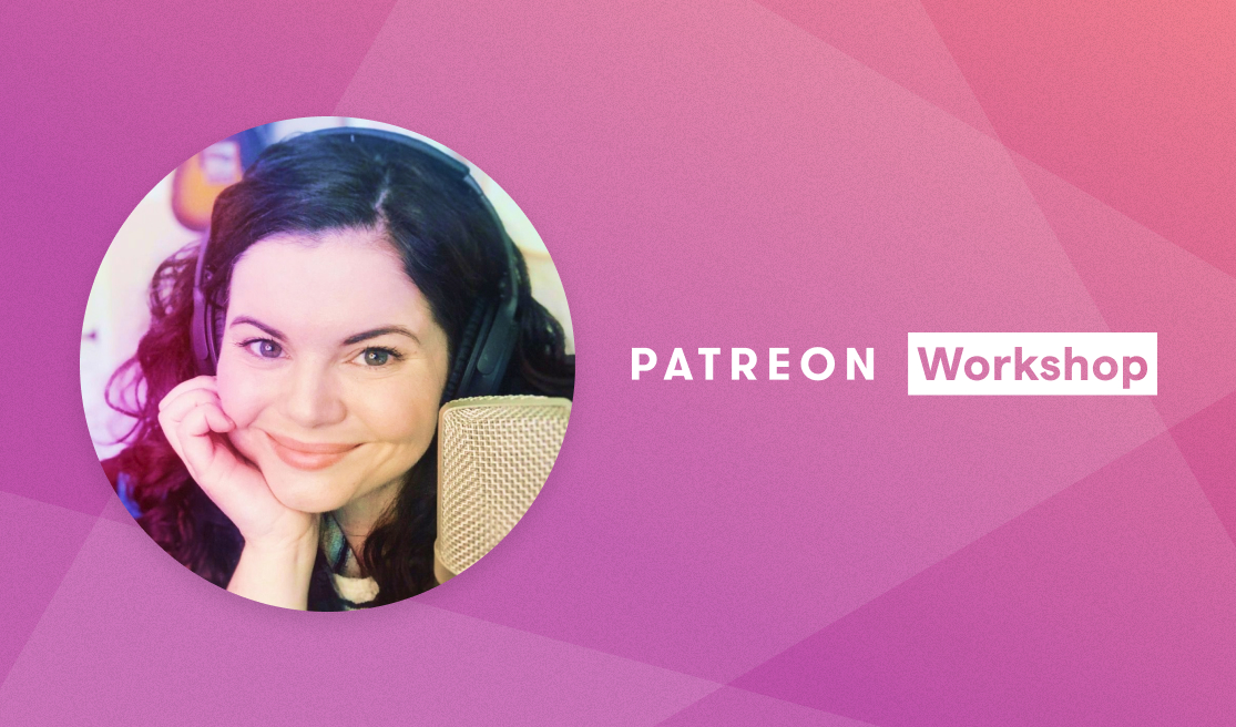 Rebecca Loebe shares her tips on launching or relaunching your Patreon page